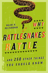 link and cover image for the book Why Rattlesnakes Rattle: ...and 250 Other Things You Should Know