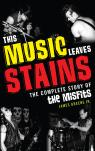 link and cover image for the book This Music Leaves Stains: The Complete Story of the Misfits