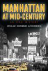 link and cover image for the book Manhattan at Mid-Century: An Oral History