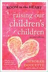 link and cover image for the book Raising Our Children's Children: Room in the Heart, Second Edition