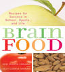 link and cover image for the book Brain Food: Recipes for Success for School, Sports, and Life