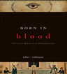 link and cover image for the book Born in Blood: The Lost Secrets of Freemasonry