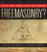 link and cover image for the book Is it True What They Say About Freemasonry?, Revised Edition