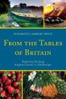 link and cover image for the book From the Tables of Britain: Exploring Exciting English Cuisine in 250 Recipes
