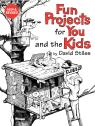 link and cover image for the book Fun Projects for You and the Kids, New and Revised Edition