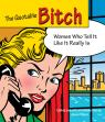 link and cover image for the book Quotable Bitch: Women Who Tell It Like It Really Is