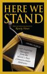 link and cover image for the book Here We Stand: 600 Inspiring Messages from the World's Best Commencement Addresses