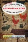 link and cover image for the book Living on an Acre: A Practical Guide To The Self-Reliant Life, Second Edition