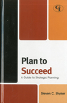 link and cover image for the book Plan to Succeed: A Guide to Strategic Planning