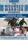 link and cover image for the book The Wounded Warrior Handbook: A Resource Guide for Returning Veterans, Second Edition
