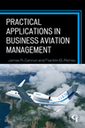 link and cover image for the book Practical Applications in Business Aviation Management