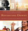 link and cover image for the book Revisiting Dewey: Best Practices for Educating the Whole Child Today