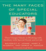 link and cover image for the book The Many Faces of Special Educators: Their Unique Talents in Working with Students with Special Needs and in Life