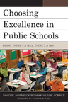 link and cover image for the book Choosing Excellence in Public Schools: Where There's a Will, There's a Way
