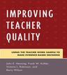 link and cover image for the book Improving Teacher Quality: Using the Teacher Work Sample to Make Evidence-Based Decisions