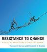 link and cover image for the book Resistance to Change: A Guide to Harnessing Its Positive Power
