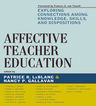 link and cover image for the book Affective Teacher Education: Exploring Connections among Knowledge, Skills, and Dispositions