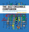 link and cover image for the book The Jazz Ensemble Companion: A Guide to Outstanding Big Band Arrangements Selected by Some of the Foremost Jazz Educators