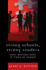 link and cover image for the book Strong Schools, Strong Leaders: What Matters Most in Times of Change