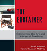 link and cover image for the book The Edutainer: Connecting the Art and Science of Teaching