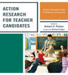 link and cover image for the book Action Research for Teacher Candidates: Using Classroom Data to Enhance Instruction