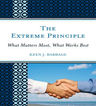 link and cover image for the book The Extreme Principle: What Matters Most, What Works Best