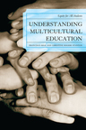 link and cover image for the book Understanding Multicultural Education: Equity for All Students