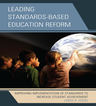 link and cover image for the book Leading Standards-Based Education Reform: Improving Implementation of Standards to Increase Student Achievement