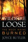 link and cover image for the book Wildfire Loose: The Week Maine Burned