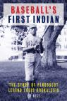 link and cover image for the book Baseball's First Indian: The Story of Penobscot Legend Louis Sockalexis