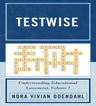 link and cover image for the book Testwise: Understanding Educational Assessment, Volume 1