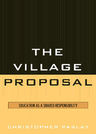 link and cover image for the book The Village Proposal: Education as a Shared Responsibility