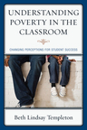 link and cover image for the book Understanding Poverty in the Classroom: Changing Perceptions for Student Success
