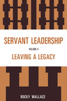 link and cover image for the book Servant Leadership: Leaving a Legacy
