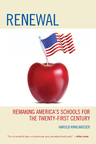 link and cover image for the book Renewal: Remaking America's Schools for the Twenty-First Century