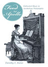 link and cover image for the book 'Food for Apollo': Cultivated Music in Antebellum Philadelphia