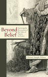 link and cover image for the book Beyond Belief: Surviving the Revocation of the Edict of Nantes in France