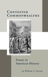 link and cover image for the book Contested Commonwealths: Essays in American History