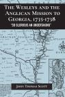 link and cover image for the book The Wesleys and the Anglican Mission to Georgia, 1735–1738:
