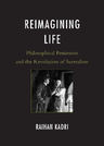 link and cover image for the book Reimagining Life: Philosophical Pessimism and the Revolution of Surrealism
