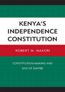 link and cover image for the book Kenya's Independence Constitution: Constitution-Making and End of Empire