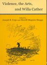 link and cover image for the book Violence, the Arts and Willa Cather