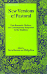 link and cover image for the book New Versions of Pastoral: Post-Romantic, Modern, and Contemporary Responses to the Tradition