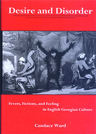 link and cover image for the book Desire and Disorder: Fevers, Fictions, and Feeling in English Georgian Culture