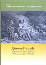 link and cover image for the book Queer People: Negotiations and Expressions of Homosexuality, 1700-1800