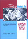 link and cover image for the book Feeling British: Sympathy and National Identity in Scottish and English Writing 1707-1832