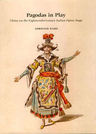 link and cover image for the book Pagodas in Play: China on the Eighteenth-Century Italian Opera Stage