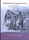link and cover image for the book Romantic Empiricism: Poetics and the Philosophy of Common Sense 1780-1830