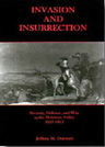 link and cover image for the book Invasion and Insurrection: Security, Defense, and War in the Delaware Valley, 1621-1815