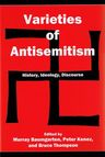 link and cover image for the book Varieties of Antisemitism: History, Ideology, Discourse
